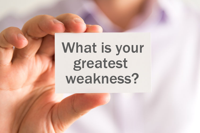Photo of What is your greatest weakness ?