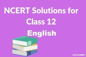 NCERT-Solutions-for-Class-12-English-myTechMint